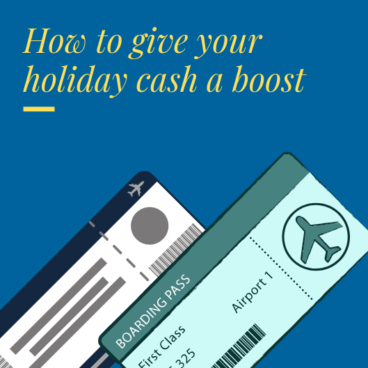 How to give your holiday cash a boost
