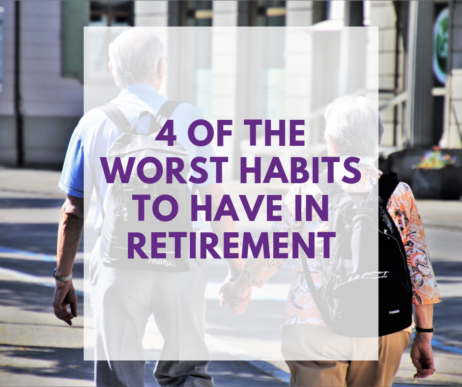 4 of the worst habits to have during retirement