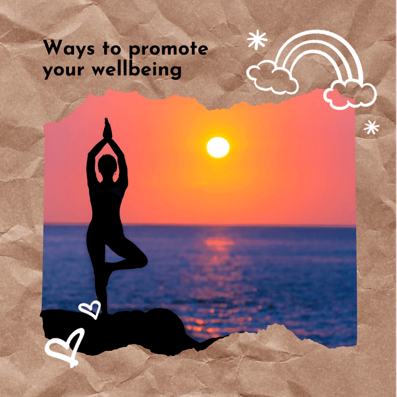 Ways to promote your wellbeing